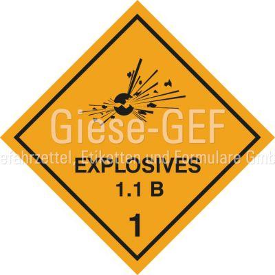 """Explosivstoff Unterklasse 1.1, Verträglichkeitsgruppe B mit Eindruck """"EXPLOSIVES"""""""