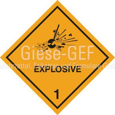 """Explosivstoff Unterklassen 1.1, 1.2 und 1.3mit Eindruck """"EXPLOSIVE"""""""""""